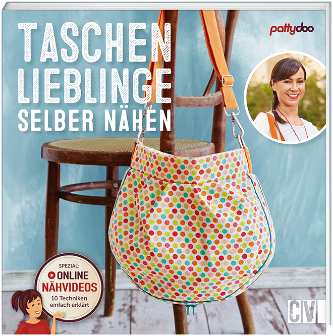 pattydoo Taschenlieblinge selber nähen 96 Seiten, Softcover mit Klappen, Schnittbogen € [D] 16,99, ISBN 978-3-8410-6356-4